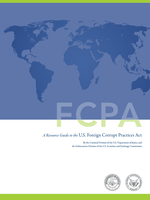 A Resource Guide to the FCPA US Foreign Corrupt Practices Act